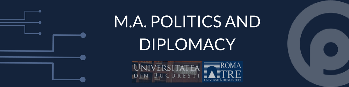 M.A. Politics and Diplomacy